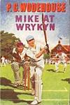 Mike at Wrykyn