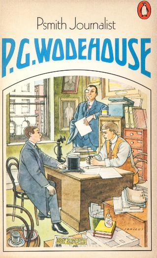 Psmith Journalist: http://wodehouse.ru/cover/e/15.htm